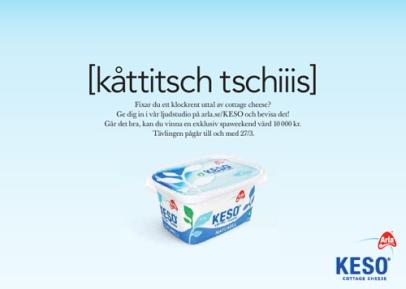 [kåttitsch tschiiis] (Arla) annons
